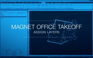 The Layers tool in MAGNET Office Takeoff is easy to use.